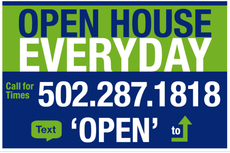 Open House Every Day sign VoicePad