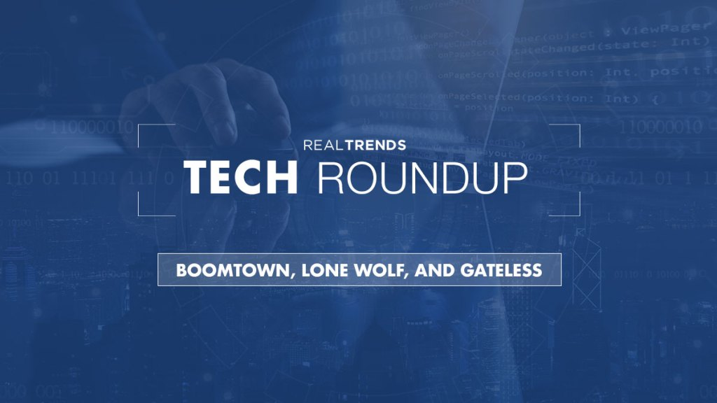 RealTrends Tech Roundup - BoomTown, Lone Wolf, and Gateless
