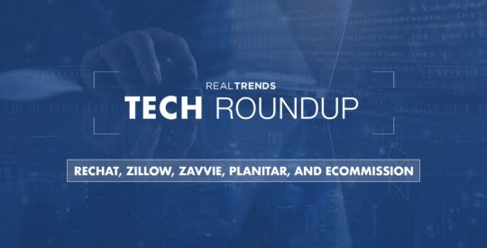 RT-Tech-Roundup-Rechat-Zillow-zavvie-Planitar-eCommission