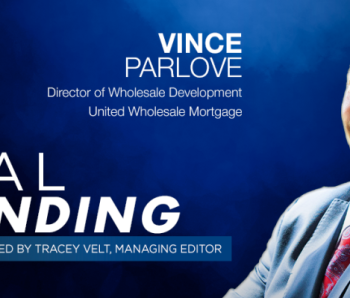 REAL-Trending-vince parlove United Wholesale Mortgage